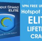 Hotspot Shield Elite 2019 Crack Unlimited VPN for Life time